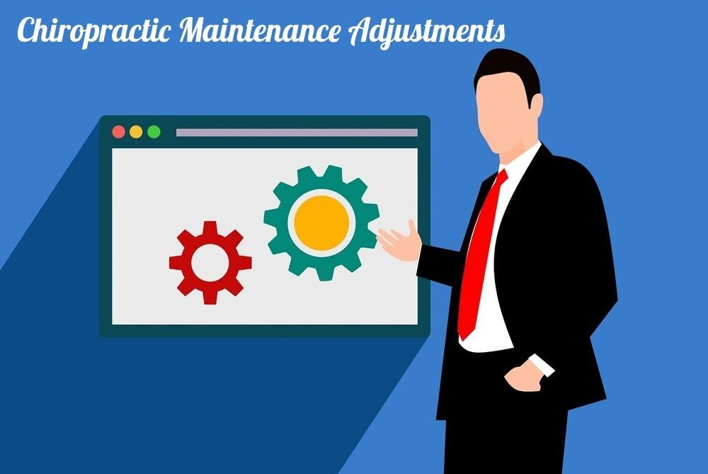 Chiropractic Maintenance Adjustments
